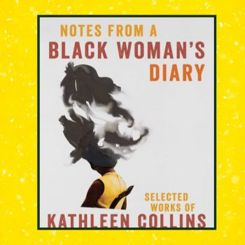 Kathleen Collins was one of the first Black women to direct movies in Hollywood, and we can still learn from her