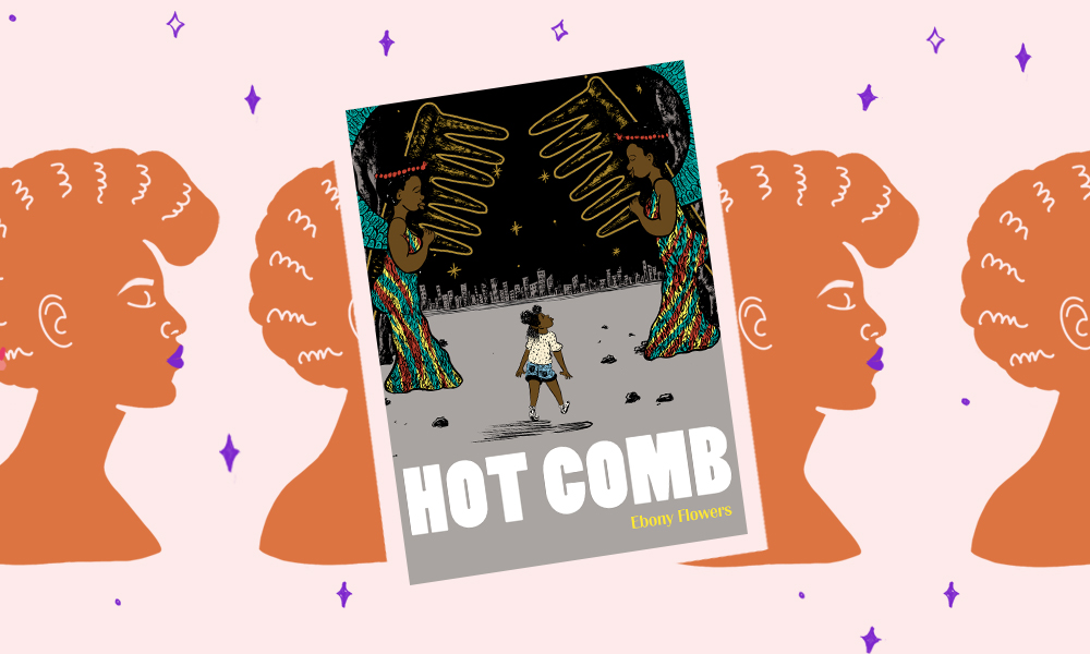 "In ""Hot Comb,"" Ebony Flowers illustrates the intimate relationship between Black women and their hair"