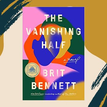 If you read one book this month, make it <em>The Vanishing Half</em>
